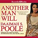 Another Man Will Audiobook by Daaimah Poole Narrated by Karen Pittman, Rachel Leslie, Kim Brockington