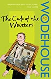 The Code of the Woosters: (Jeeves & Woos...