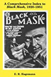 A Comprehensive Index to Black Mask, 1920-1951