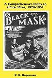 A Comprehensive Index to Black Mask, 1920-1951