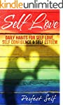 Self Love: Daily Habits For Self Love...