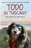 Todo in Tuscany: the dog at the villa