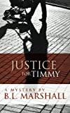 img - for Justice for Timmy book / textbook / text book