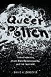 img - for Queer Pollen: White Seduction, Black Male Homosexuality, and the Cinematic (New Black Studies Series) book / textbook / text book