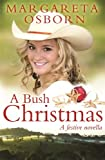 img - for A Bush Christmas book / textbook / text book