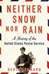 Neither Snow nor Rain: A History of t...