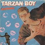 Baltimora BALTIMORA Tarzan Boy 7