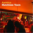 Matchless Years