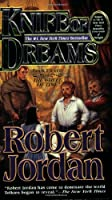 Knife of Dreams: Book Eleven of Wheel of Time (poche)