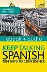Keep Talking Spanish Audio Course - T...