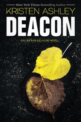 Deacon: Volume 4 (Unfinished Heroes)