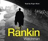 Ian Rankin Watchman