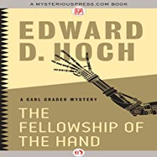 The Fellowship of the Hand: The Carl Crader Mysteries, 2 (       UNABRIDGED) by Edward D. Hoch Narrated by Chris Sorensen