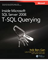 Inside Microsoft® SQL Server® 2008: T-SQL Querying (Developer)