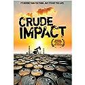 Crude Impact [DVD]<br>$566.00