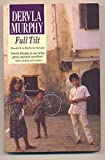 Full Tilt: Ireland to India with a Bicycle (009995530X) by Dervla Murphy