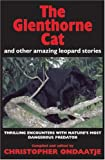 The Glenthorne Cat: and Other Amazing Leopard Stories (1554681847) by Ondaatje, Christopher