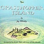 Grasshopper Island | Joy Whitby