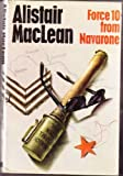 Force 10 From Navarone (0002212463) by MacLean, Alistair