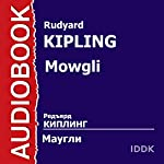 Mowgli | Rudyard Kipling