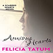 Anxious Hearts: Daphne and Zander: Scarred Hearts, Book 2 | Felicia Tatum