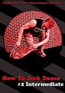 How To Jerk Dance 2