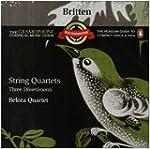 Britten: String Quartets - Three Dive...