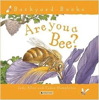Are You a Bee? (Backyard Books)
