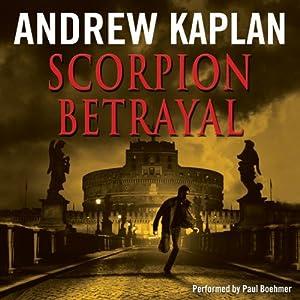 Scorpion Betrayal | [Andrew Kaplan]