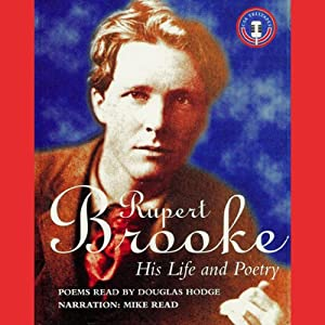 Rupert Brooke: His Life and Poetry | [Mike Read]