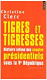img - for Tigres et tigresses (French Edition) book / textbook / text book