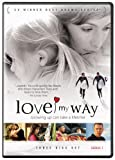 Love My Way Series 1