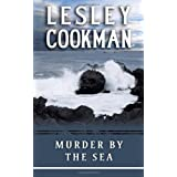 Murder by the Sea (Libby Sarjeant Mysteries) (Libby Sarjeant Murder Mystery Series)by Lesley Cookman