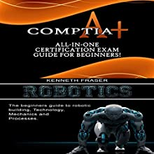 CompTIA A+ & Robotics Audiobook by Solis Tech Narrated by Millian Quinteros
