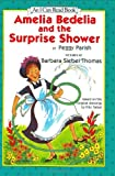 Amelia Bedelia and the Surprise Shower (An I Can Read Book)