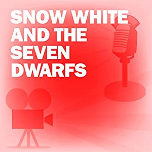 Snow White and the Seven Dwarfs (Dramatized) Radio/TV Program