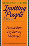 Inviting People to Christ: Evangelistic Expository Messages (Stephen Olford Biblical Preaching Library) (0801090628) by Olford, Stephen F.