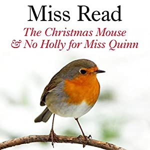 The Christmas Mouse and No Holly for Miss Quinn Audiobook