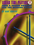 img - for Linear Time Playing: Funk & Fusion Grooves for the Modern Styles book / textbook / text book