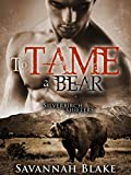 To Tame a Bear: (Silverbirch Shifters) BBW Paranormal Shape Shifter Romance