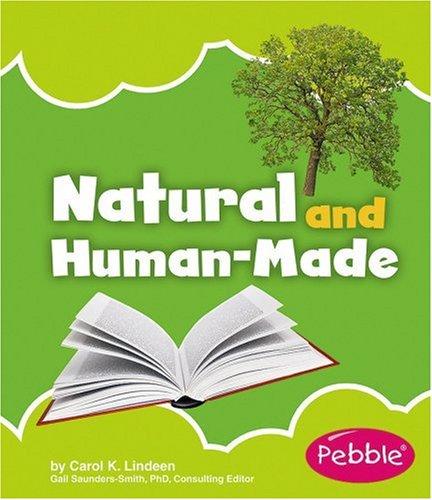 Natural and Human-Made (Nature Basics)