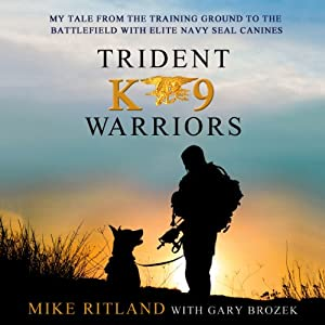 Trident K9 Warriors Audiobook