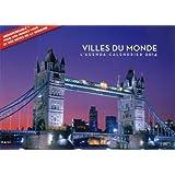 L'agenda-calendrier Villes du monde 2014