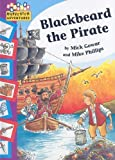 Blackbeard the Pirate (Hopscotch Adventures) (1597711829) by Gowar, Mick