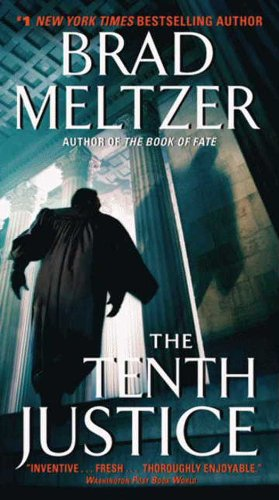 When lives, careers, and power are at stake, loyalties can shatter like glass . . . and betrayals can be lethal….  The Tenth Justice by Brad Meltzer – 55% flash bestseller discount!