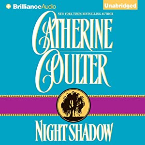 Night Shadow: Night Trilogy, Book 2 | [Catherine Coulter]