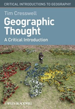 Geographic Thought: A Critical Introduction