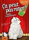 Ca peut pas rater: Livre audio 1CD MP3 - Suivi d'un entretien avec l'auteur par Legardinier