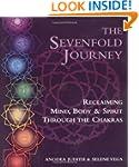 The Sevenfold Journey: Reclaiming Min...