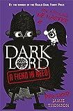 Jamie Thomson Dark Lord: 2: A Fiend in Need